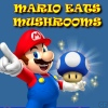 Mario Eats Mushrooms